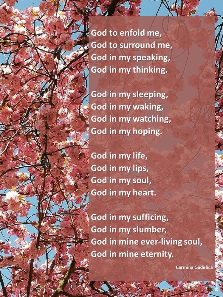 God to enfold me